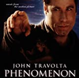 Phenomenon: Music from the Motion Picture