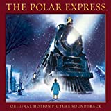 The Polar Express: Original Motion Picture Soundtrack