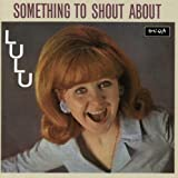 Something to Shout About [CD edition]