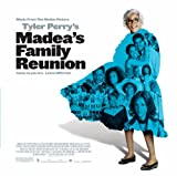 Madea's Family Reunion: Music from the Motion Picture
