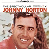 The Spectacular Johnny Horton