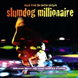 Slumdog Millionaire: Music from the Motion Picture