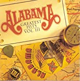 Alabama: Greatest Hits III