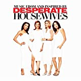Desperate Housewives: Music from and Inspired by Desperate Housewives