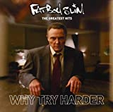 Why Try Harder?: The Greatest Hits