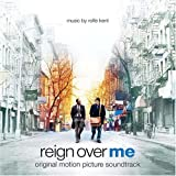 Reign Over Me: Original Motion Picture Soundtrack
