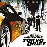 The Fast and the Furious: Tokyo Drift: Original Motion Picture Soundtrack