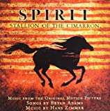 Spirit: Stallion of the Cimarron: Music from the Original Motion Picture