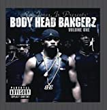 Body Head Bangerz, Volume 1