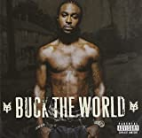 Buck the World