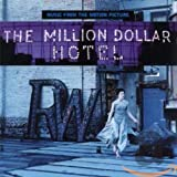 The Million Dollar Hotel: Music from the Motion Picture