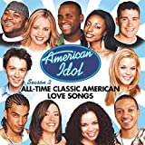 American Idol: Season 2: All-Time Classic American Love Songs