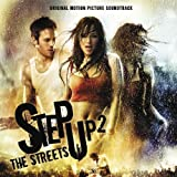 Step Up 2: The Streets: Music from the Original Motion Picture Soundtrack