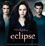 The Twilight Saga: Eclipse: Original Motion Picture Soundtrack