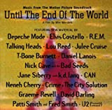 Until the End of the World: Music from the Motion Picture Soundtrack