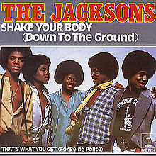 Shake Your Body (Down to the Ground)