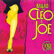 Ballad of Cleo and Joe