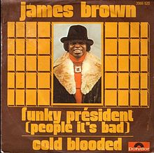Funky President (People It's Bad) / Cold Blooded