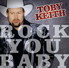 Rock You Baby