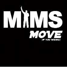 Move (If You 'W'anna)