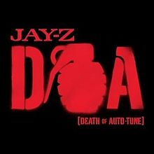 D.O.A. (Death of Auto-Tune)