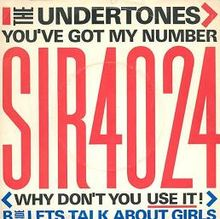 You've Got My Number (Why Don't You Use It?)