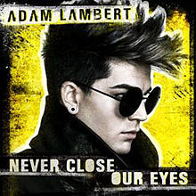 Never Close Our Eyes
